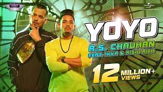 RS Chauhan Feat IKKA & Rishi Rich - YoYo | Official Music Video