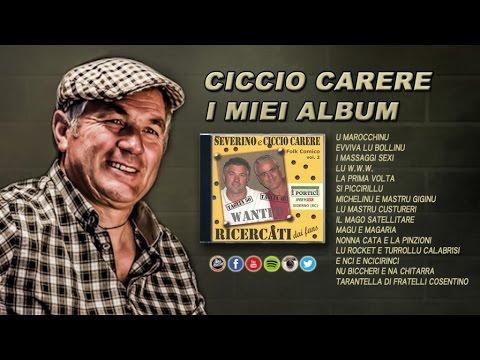 Ciccio Carere - Folk comico calabrese vol.2 (FULL ALBUM)