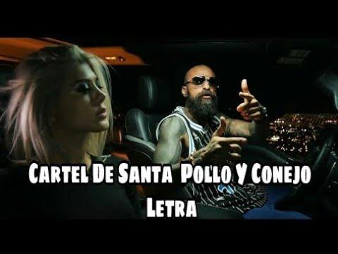 LETRA Pollo Y Conejo  Cartel De Santa