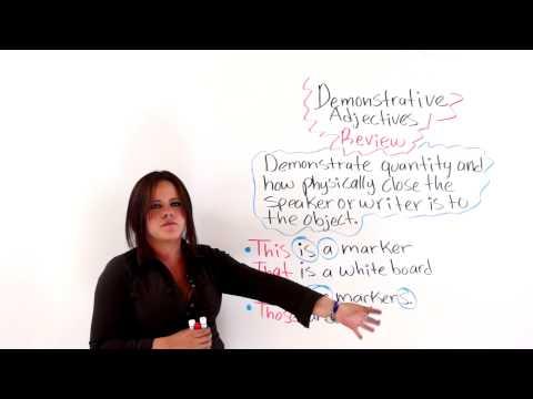 English Grammar: Demonstrative Adjectives