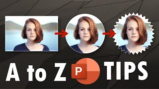 A to Z PowerPoint Tips, Tricks and Hacks You Didn't Know [Part 1 of 5]