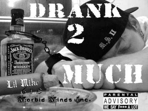 Drank 2 Much song by Lil Mike 618