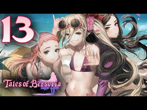 Tales of Berseria ➤ 13 - Let's Play - BEACH PARTY  - Playthrough Gameplay