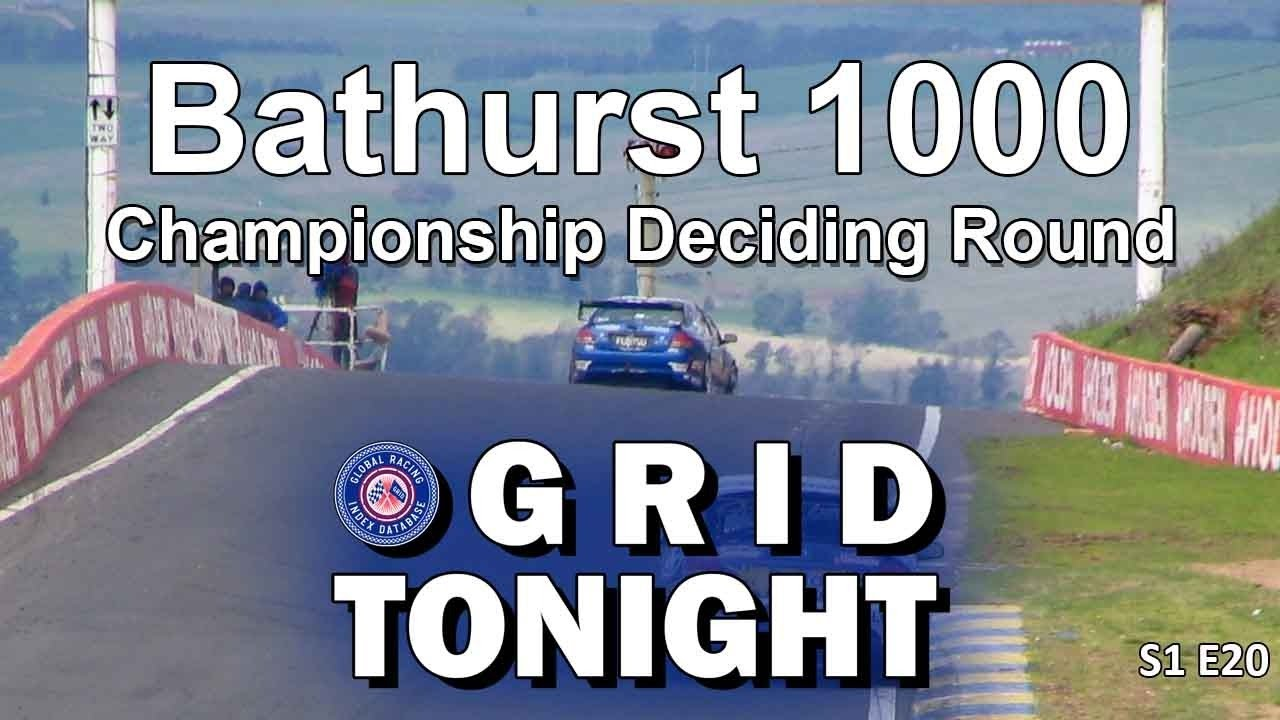 GRID Tonight: Bathurst 100 Championship Deciding Round