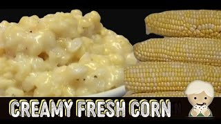 Learn How to make Southern Style Cream Corn, CVC Cooking Like Mama