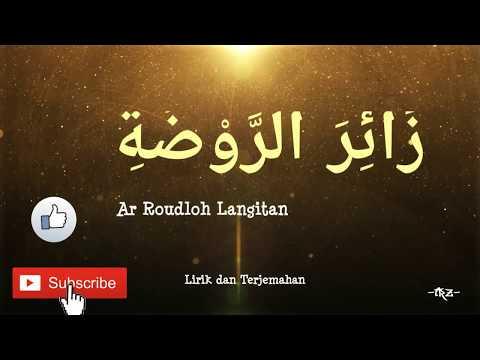 Zairor Roudloh - Ar Roudloh Langitan Lirik Dan Terjemahan