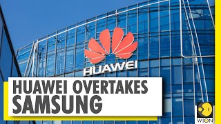 Huawei overtakes Samsung as top smartphone seller | World News
