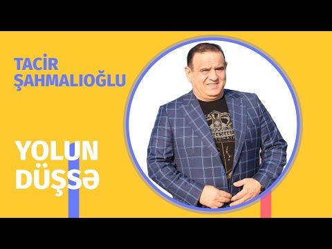 Tacir Sahmalioglu - Yolun düşsə bu dünyaya birdə gəl  (Official Audio)