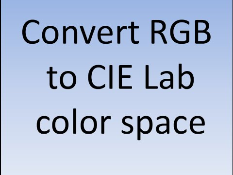 Convert RGB to CIE LAB with MATLAB example