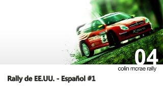 Colin McRae Rally 04 PC - Rally de EE.UU. - Español #1