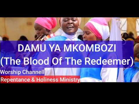 Download DAMU YA MKOMBOZI- The Blood of the Redeemer