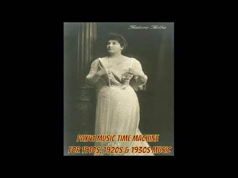 Nellie Melba - Lo, Here The Gentle Lark