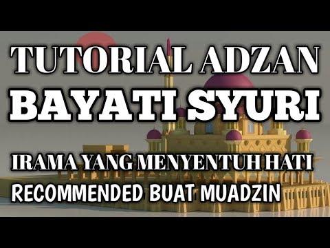 TUTORIAL ADZAN MERDU BAYATI SYURI #RECOMMENDED BUAT MUADZIN