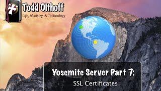 Yosemite Server Part 7: SSL Certificates