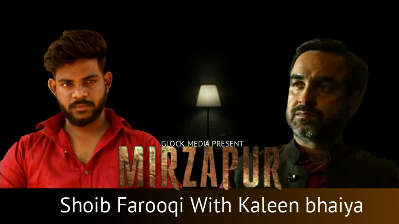 MIRZAPUR S2 - Episode 1 || Shoib Farooqi with Kaleen bhaiya || Glock media ||
