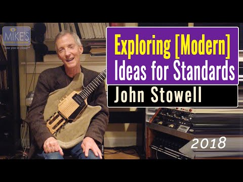 Exploring Modern Ideas for Jazz Standards: Pt. 1   by John Stowell