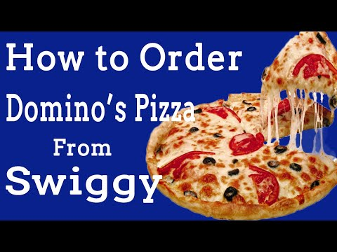 How to Order Domino's Pizza from Swiggy