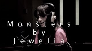 Monsters by Jewelia (original song) Mp3