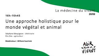 Une approche holistique pour le monde végétal et animal