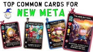 Top Common Cards For New Meta - South Park Phone Destroyer