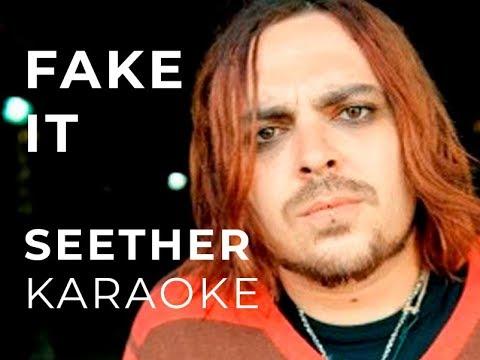Seether - Fake it Karaoke