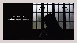 We and Us - Moira Dela Torre | kate leachon