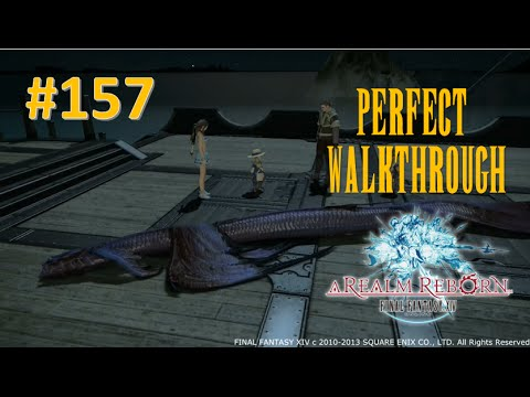 Final Fantasy XIV A Realm Reborn Perfect Walkthrough Part 157 - Feast of Famine (2.4 Big Fishing)