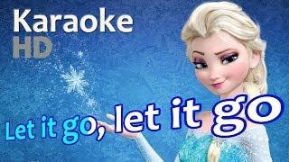 "Frozen - ""Let It Go"" Karaoke *HD* OST Instrumentals Lyrics by Idina Menzel"