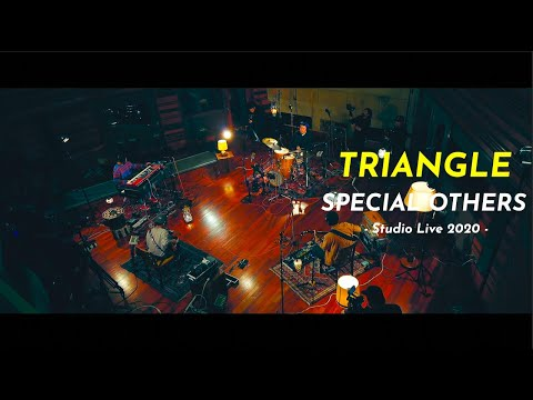 SPECIAL OTHERS - TRIANGLE (Studio Live 2020)