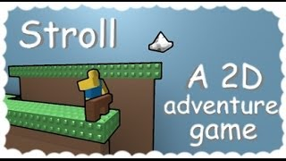 Stroll 2d game on roblox
