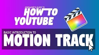 How To EASILY Motion Track IN FCPX