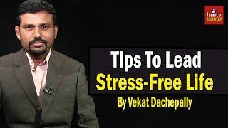 How To Lead Stress-Free Life | Venkat Dachepalli | ASK TALKS