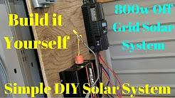 Simple DIY 800 Watt Off Grid Solar Powered Cabin Home Rv