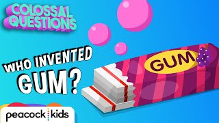 Who Invented Gum? | COLOSSAL QUESTIONS #CampYouTube #WithMe