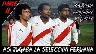 Cover images Asi jugaba la Selección Peruana de Fútbol ● Perú Mundial 1970/80 (Parte 2I)