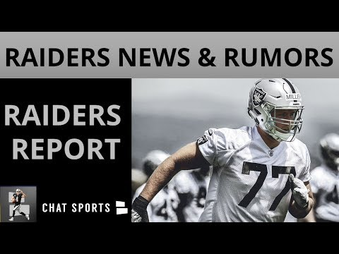 Oakland Raiders News & Rumors: Will Kolton Miller Start, Week 1 Vs. Rams & AFC West Projections