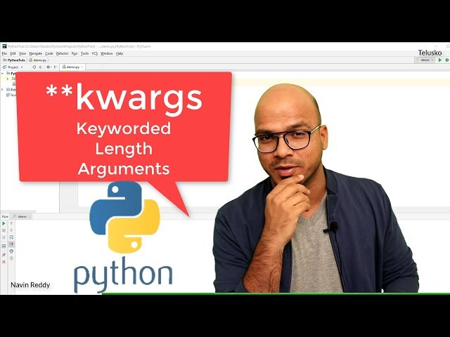 #35 Python Tutorial for Beginners | Keyworded Variable Length Arguments in Python | **kwargs