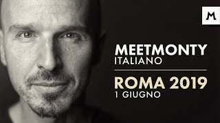 Primo MeetMonty Italiano a Roma, vieni?
