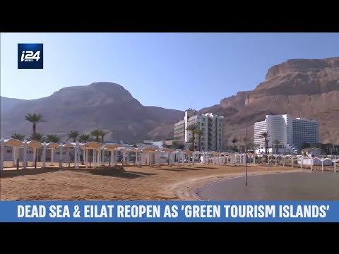 'Green Tourism Islands': Dead Sea And Eilat Reopen For Tourists Amid COVID19 Pandemic