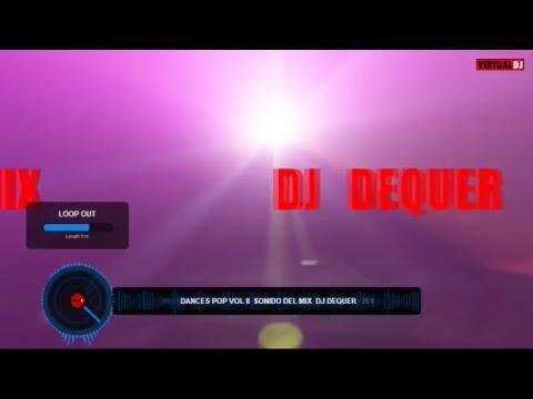 DANCES POP  SONIDO DEL MIX  Dj  Dequer el original