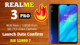 Realme 3 Pro Launch In India | Specs | Camera | Processor | Realme 3 Pro Vs Redmi Note 7 Pro?
