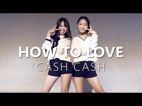 [ Beginner Class ] Cash Cash - How To Love ft. Sofia Reyes / Choreography . WENDY