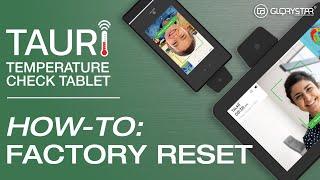 TAURI Factory Reset Instructions