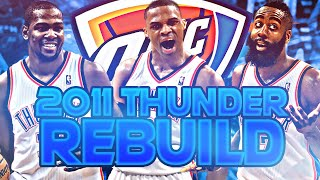 2011 OKLAHOMA CITY THUNDER REBUILD! (NBA 2K20)