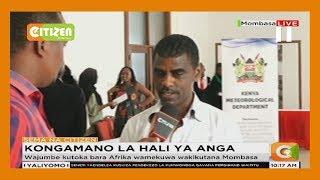 Wajumbe kutoka bara Afrika wamekuwa wakikutana Mombasa kwenye kongamano ya hali ya anga