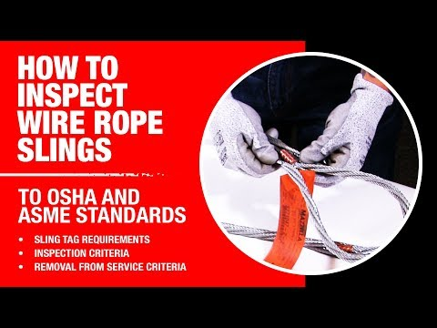 How To Inspect A Wire Rope Lifting Sling To OSHA And ASME Standards | L-1