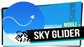 Sky Glider - Jogo pra Android e IOS
