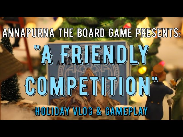 Annapurna Holiday Vlog & Gameplay