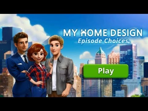 My Home Design Story Episode Choices Part 1 Youtube