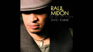 Raul Midon - Never Get Enough